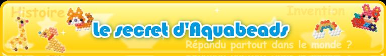 Le secret d'Aquabeads